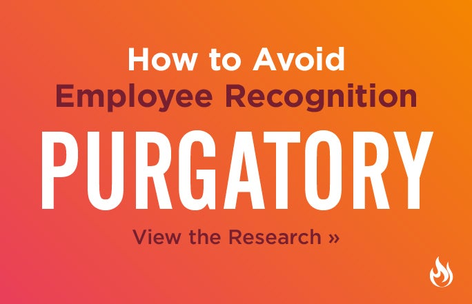 How To Avoid Employee Recognition Purgatory