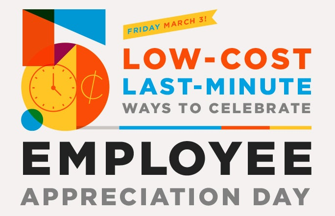 5 Low Cost Ways to Celebrate Employee Appreciation Day