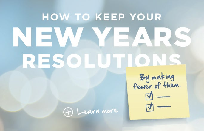 How to Keep Your New Years Resolutions
