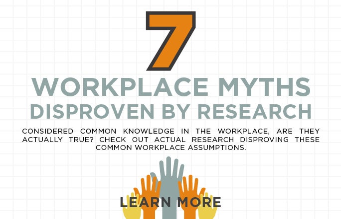 7 Workplace Myths