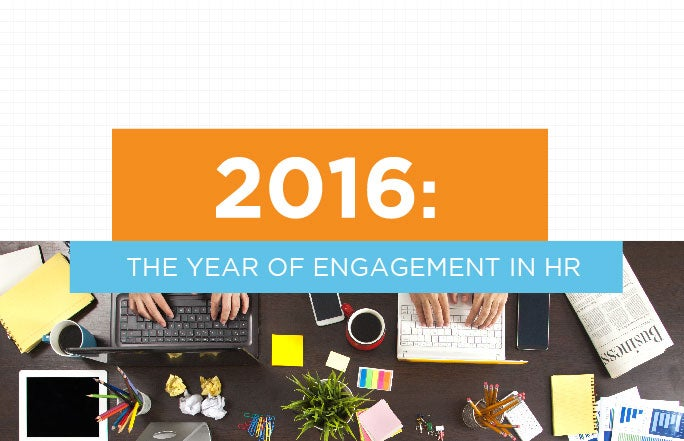 2016: The Year of Engagement in HR