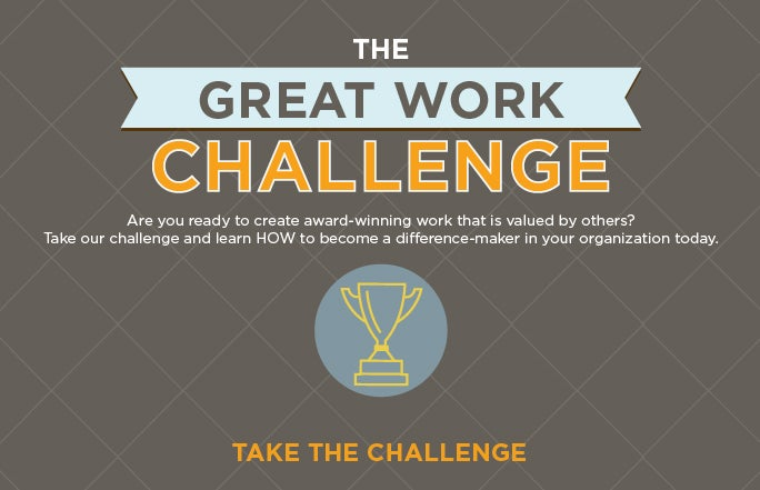 The Great Work Challenge