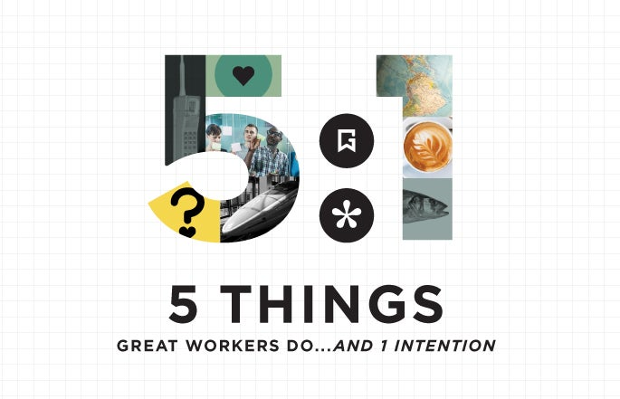 5 things great workers do